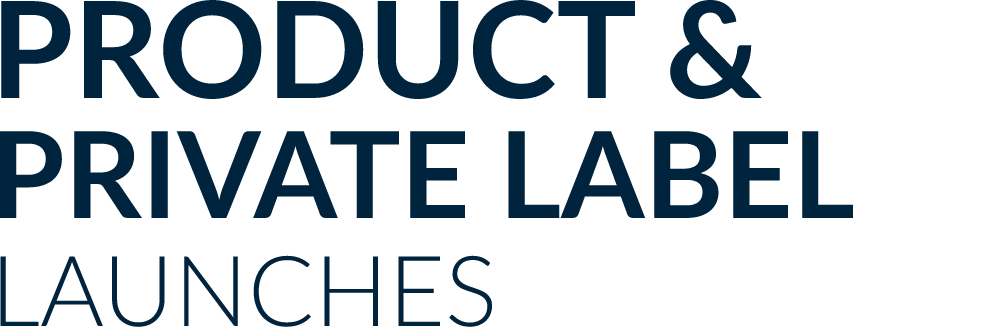 product-and-private-label-launches